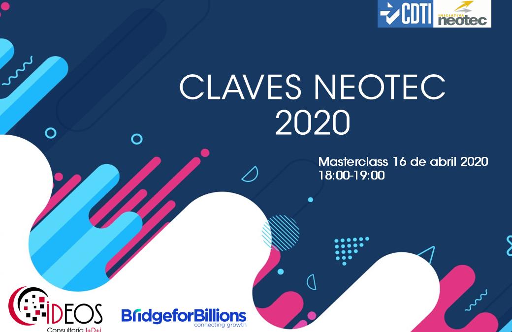 CLAVES PARA LA NUEVA CONVOCATORIA NEOTEC 2020 DE CDTI